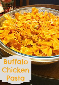 Buffalo Chicken Pasta - A great potluck or side dish!  I'm going to have to make this but add blue cheese crumbles because its not buffalo chicken without blue cheese!