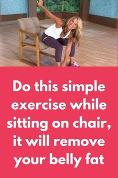 Do this simple exercise while sitting on chair it will remove your belly fat in . - Real Time - Diet, Exercise, Fitness, Finance You for Healthy articles ideas Fitness Workouts, Easy Workouts, Fitness Diet, At Home Workouts, Health Fitness, Fitness Watch, Fitness Plan, Exercise While Sitting, Health And Wellness