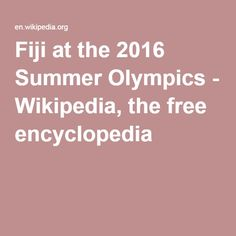 Fiji at the 2016 Olympics on  Wikipedia