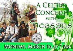 Celebrate St. Patrick's Day with the musical group Seasons! Monday, March 16.