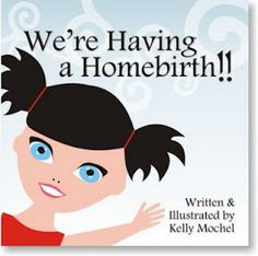 Hopefully with our 2nd baby gray we can have a home birth and these will be helpful.  Book list to help children understand homebirth, water birth and breastfeedin