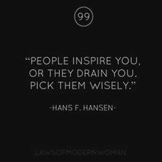 People inspire you or drain you... Pick wisely. #DrC ##dating #divorce #divorcedndating #relationships ##romance #love