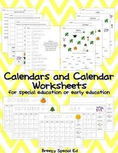 Calendars and Calendar Worksheets for special education (students have option to trace or write in the numbers, variety of worksheets for different levels)