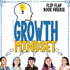Growth Mindset activityThis Growth Mindset Flip Flap Book FREEBIE is an engaging and interactive book that will help your students understand what a Growth Mindset is and how… Habits Of Mind, 7 Habits, Growth Mindset Activities, Visible Learning, Behavior Management, Classroom Management, Classroom Organization, Fixed Mindset, Leader In Me