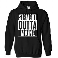 Straight outta Maine T Shirts, Hoodies. Check price ==► https://www.sunfrog.com/States/Straight-outta-Maine-5592-Black-Hoodie.html?41382 $34.99