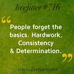 People tend to forget the basics, but if you stick to them #success will find you.