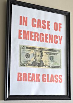 """IN CASE OF EMERGENCY BREAK GLASS"" The best and easiest gift idea! Perfect for wedding, baby or even college! (Free Printable)"