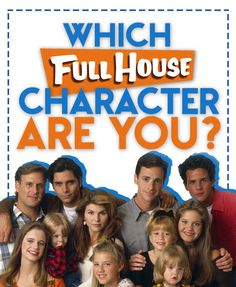 "Which ""Full House"" Character Are You? I got Stephanie!!"