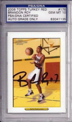 Brandon Roy Autographed 2006 Topps Turkey Red Rookie Card PSA/DNA Gem 10 . $59.00. This is a hand signed Brandon Roy 2006 Topps Turkey Red Rookie Card. The autograph has been authenticated, slabbed, and graded by PSA/DNA. The autograph received a grade of Gem Mint 10.