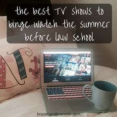 the best legal tv shows to binge watch the summer before law school | brazenandbrunette.com
