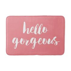 Top 22 trending pretty girly Bath Mat designs: Hello Gorgeous   Coral Pink & White Typography Bath Mat - click/tap to see the slideshow for related designs