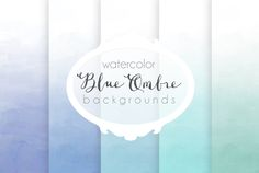 Blue ombre watercolor backgrounds by The little cloud on Creative Market