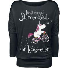 Fresst meinen Sternenstaub ihr Langweiler - Langarmshirt von Fresst meinen Sternenstaub ihr Langweiler