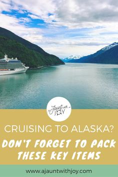 Don't Forget These Items When Packing For An Alaskan Cruise! — A Jaunt With Joy. Having worked on cruise ships to Alaska, I've learned a lot about packing necessities. Make sure you're well-prepared by packing these key items! www.ajauntwithjoy.com