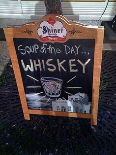 Soup of the day Whisky Whisky, Malta, Kinds Of Soup, Humor Grafico, Chalkboard Signs, Chalkboards, Chalkboard Ideas, Irish Whiskey, Whiskey Girl