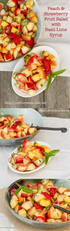 Peach and Strawberry Fruit Salad with Nectarines, and Lime Honey Basil Syrup by Life Currents