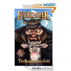Amazon.com: The Buttersmiths' Gold (Evertaster Series) eBook: Adam Sidwell: Kindle Store