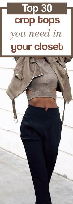 Top 30 crop tops you need in your closet.