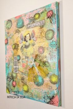 Mixed Media Art Canvas ~ You Can Never Have Too Much Happy