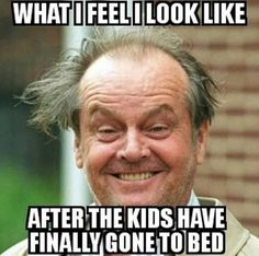 But that is really what I look like after a long day with Maya! Lol