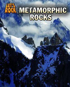 Metamorphic Rocks / [eBook] by Chris Oxlade