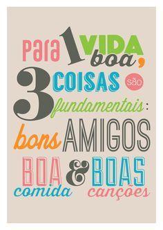 Poster Frase Para uma vida boa tres coisas sao fundamentais