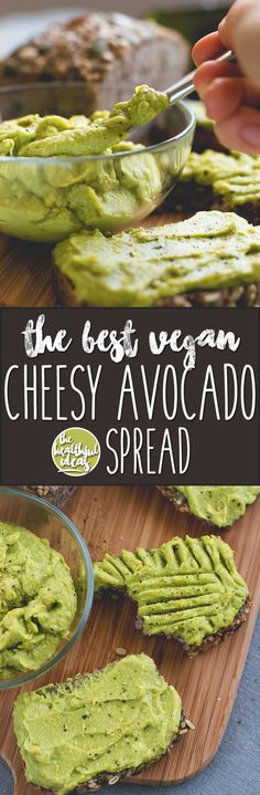 The Best Cheesy Vegan Spread The Best Cheesy Vegan Avocado Spread – healthy and delicious spread you can whip up in a matter of minutes. Avocado, nutritional yeast, and spices – nothing more! Vegan Foods, Vegan Snacks, Vegan Dishes, Vegan Vegetarian, Healthy Snacks, Vegetarian Recipes, Healthy Eating, Vegan Recipes Videos, Vegan Recipes Easy