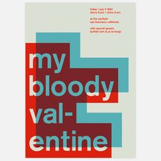 My Bloody Valentine, 1992, $35, now featured on Fab.