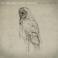 Peter Bradley Adams: Leavetaking