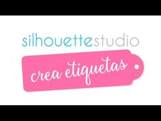 Creando tags en Silhouette Studio - Video Cápsula #1 - YouTube
