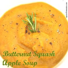 Twerk it from Atlanta to Switzerland – Butternut Squash-Apple Soup Recipe Butternut Squash Apple Soup, Squash Soup, Soups And Stews, Thai Red Curry, Healthy Recipes, Healthy Food, Clean Eating, Meals, Vegan