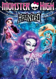 Download Film Monster High Haunted 2015