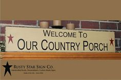 Welcome To Our Country Porch Sign - 8 x 36