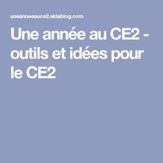 Une année au CE2 - outils et idées pour le CE2