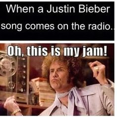 LOL so true :)except now they don't really appear on the radio :( Justin Bieber Songs, I Love Justin Bieber, I Love Him, Love You, My Love, Michael Jackson Funny, Im5, Be My Hero, King Of Music