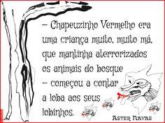 Grafados: Aster Navas - Chapeuzinho Vermelho era uma criança muito, muito má (...)