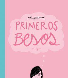 Mis primeros, primeros besos - http://bajarlibros.net/book/mis-primeros-primeros-besos/