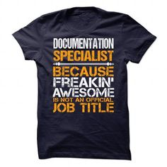 Awesome Shirt For Documentation Specialist - #funny t shirt #funny t shirts for women. BEST BUY  => https://www.sunfrog.com/LifeStyle/Awesome-Shirt-For-Documentation-Specialist-90811536-Guys.html?id=60505