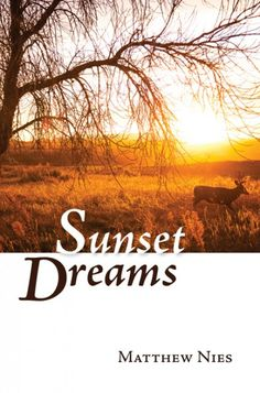 144c3fb14d9 Sunset Dreams (BY Matthew Nies  Imprint  Resource Publications). Sunset  Dreams glides