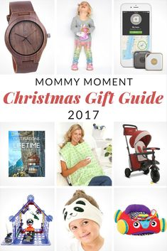 Mommy Moment 2017 Christmas Gift Guide -- gifts for everyone in your family!