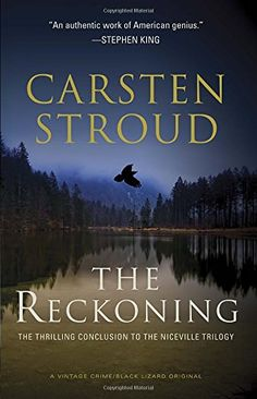 The Reckoning: Book Three of the Niceville Trilogy (Vintage Crime/Black Lizard Original) by Carsten Stroud  FIVE STARS-- ALL OF THE STARS! This is one of the best trilogies I've ever read. I loved it so much!   It's in a genre of it's on-- part supernatural thriller, part mystery... BUY IT. READ IT. Thank me later.