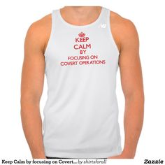 Keep Calm by focusing on Covert Operations New Balance Running Tank Top Tank Tops