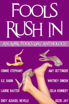 Tome Tender: Fools Rush In: An April Fool's Day Anthology by Ce...