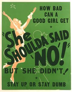 She Shoulda Said No! But she didn't! - 1949  How bad can a good girl get