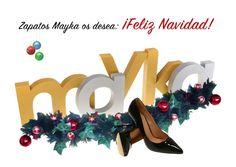 El equipo de Zapatos Mayka os desea que disfrutéis estas fiestas al lado de los vuestros y que Papá Noel os traiga muuuuuuchas cosas . ¡Feliz navidad!