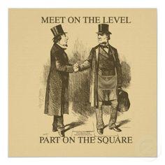 "Freemasonry:  #Masonic Rule ~ ""Meet on the Level; Part on the Square."""