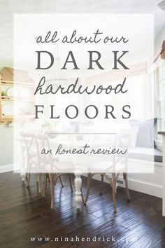 All About Our Dark Hardwood Floors Hardwood Floor Colors, Dark Hardwood, Hardwood Floors, Home Renovation, Home Remodeling, Parquet Flooring, Flooring Ideas, Flooring Types, Modern Farmhouse Decor