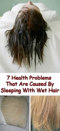 Lots of people tend to go to bed with wet hair. However, this is a huge mistake. In fact, sleeping with wet hair can be the cause of many diseases. Health And Wellbeing, Health And Nutrition, Health Tips, Health Fitness, Sleeping With Wet Hair, Simple Bed, Health Matters, Natural Home Remedies, Health Problems