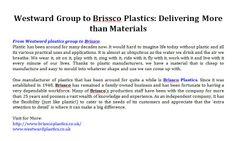 Westward Group to Brissco Plastics: Delivering More than Materials