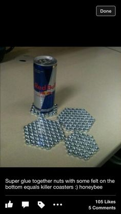 Man Cave Coasters- - Super glue hex nuts together and attach pieces of felt on the underside (idea)